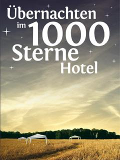 Übernachten im 1000 Sterne Hotel - Open Air Hotel - Übernachten im Kornfeld